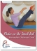 Pilates on the Small Ball DVD for Intermediate/Advanced Levels