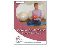 Pilates on the Small Ball DVD for Beginner/Intermediate Levels